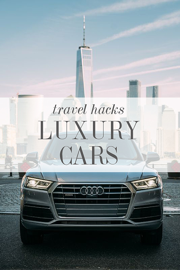 Travel Hacks: Luxury Car rental