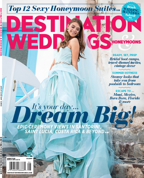 Destination Weddings & Honeymoons Magazine